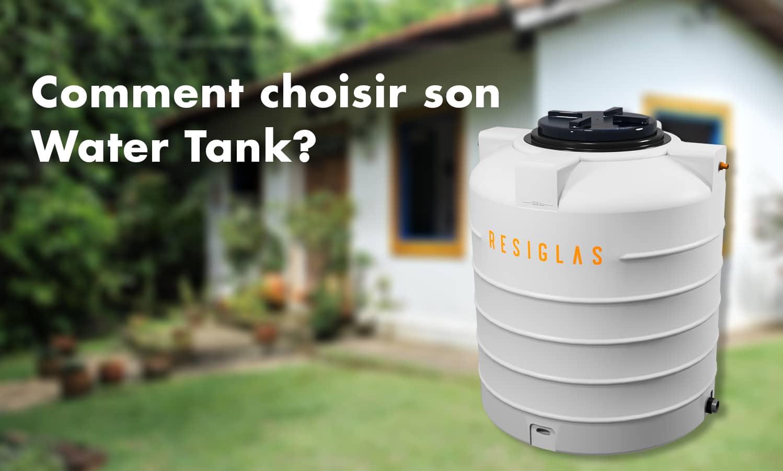 comment choisir son water tank avec Resiglas